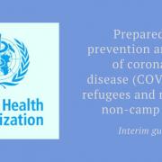 OMS publica orientações para a inclusão de refugiados e migrantes nos esforços de prevenção ao Covid-19